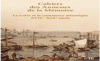 The Loire and Atlantic trade - 17th-19th centuries