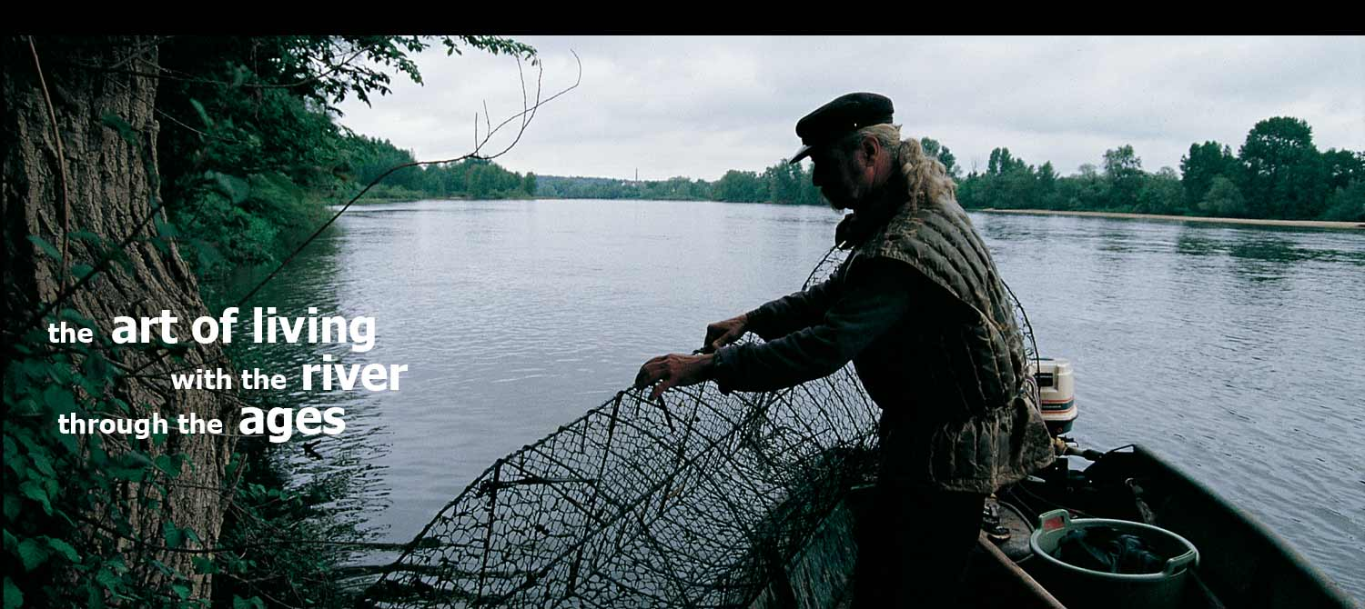 Fisherman - Crédit : Pierre AUCANTE - The art of living with the river through the ages