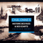Chalonnes. A History of its streets and spaces